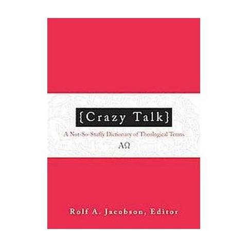 Crazy Talk (Paperback)