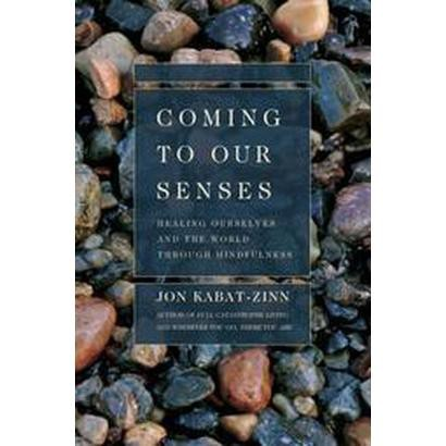 Coming to Our Senses (Hardcover)