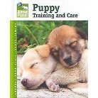 Puppy Training and Care ( Animal Planet Pet Care Library) (Hardcover)
