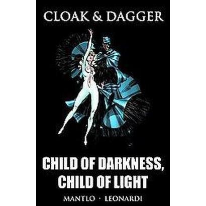 Cloak & Dagger (Hardcover)