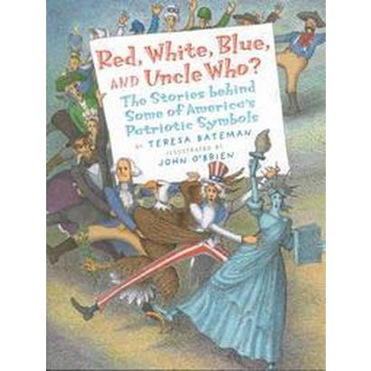 Red, White, Blue, and Uncle Who? (Paperback)