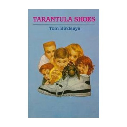 Tarantula Shoes (Hardcover)