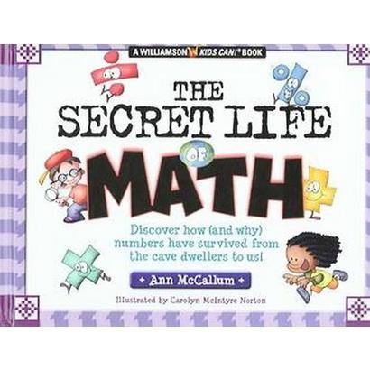 The Secret Life of Math (Hardcover)