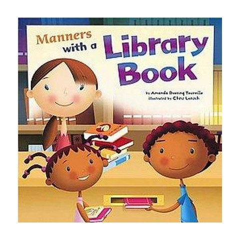 Manners With a Library Book ( Way to Be!) (Hardcover)