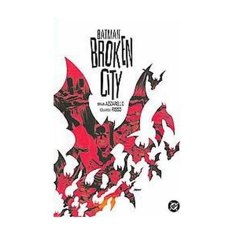 Batman Broken City (Paperback)