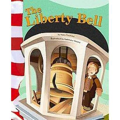 The Liberty Bell (Hardcover)