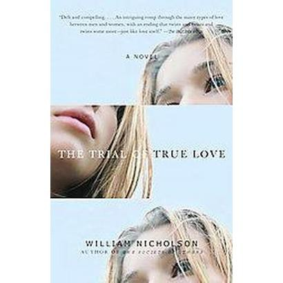 The Trial of True Love (Reprint) (Paperback)