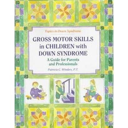 Gross Motor Skills in Children With Down Syndrome (Paperback)