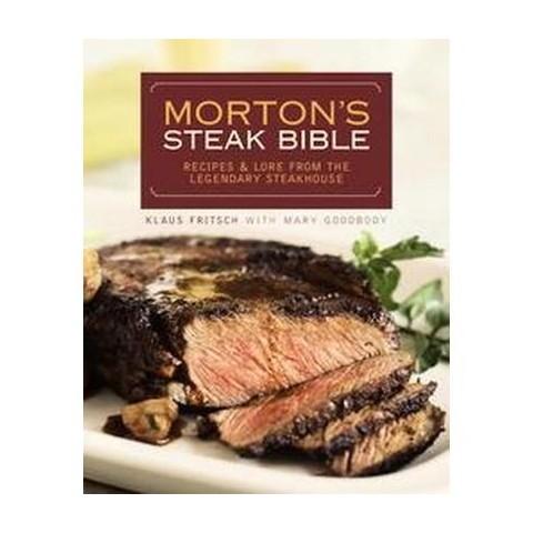 Morton's Steak Bible (Hardcover)