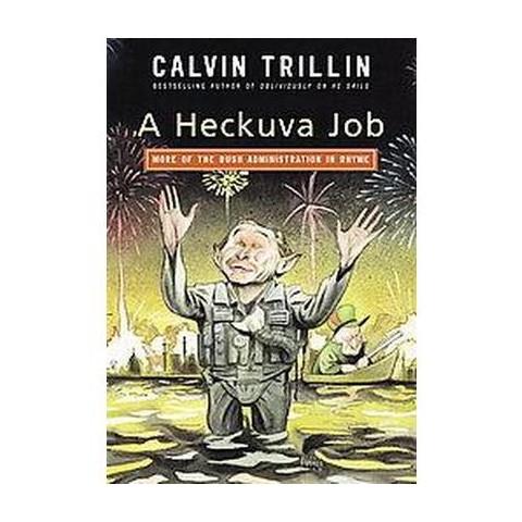 A Heckuva Job (Hardcover)