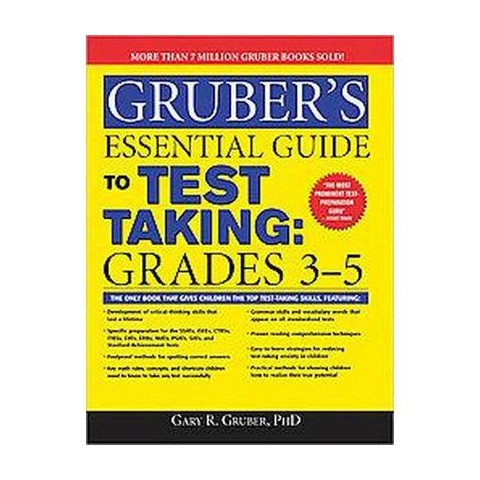 Gruber's Essential Guide to Test Taking, (Paperback)