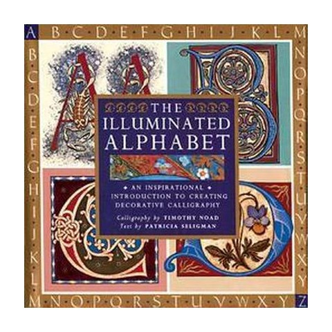 The Illuminated Alphabet (Paperback)
