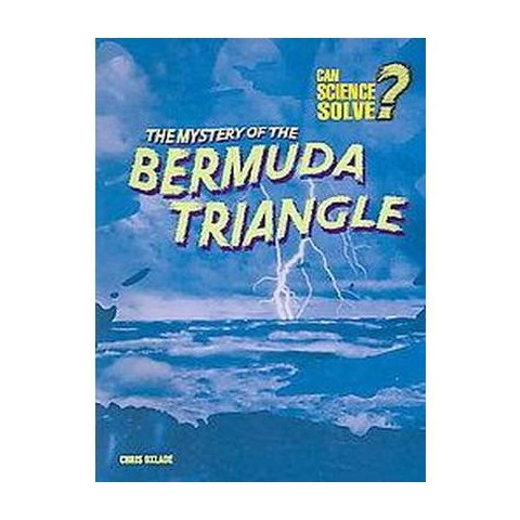 The Mystery of the Bermuda Triangle ( Can Science Solve) (Paperback)