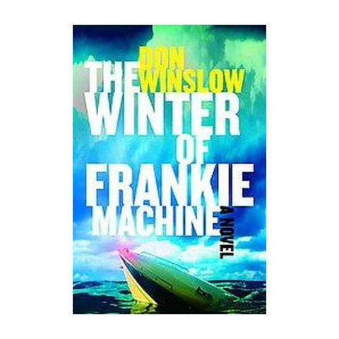 The Winter of Frankie Machine (Hardcover)