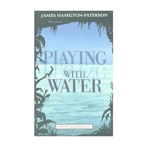 Playing With Water (Reprint) (Paperback)