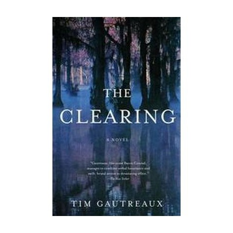 The Clearing (Reprint) (Paperback)