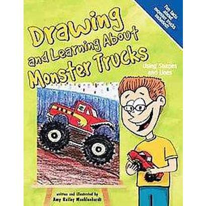 Drawing And Learning About Monster Trucks (Hardcover)