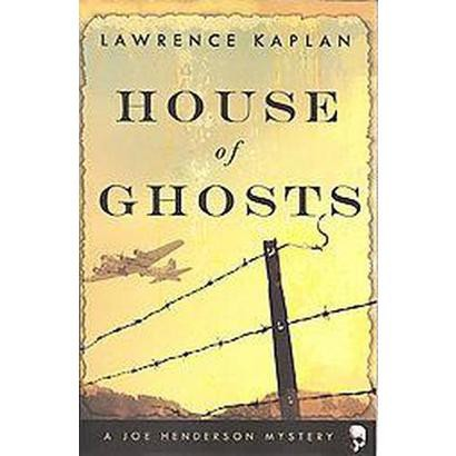 House of Ghosts (Paperback)