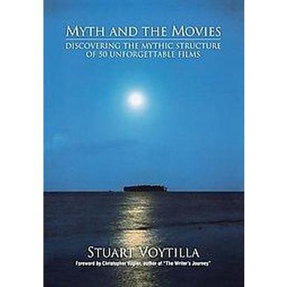 Myth and the Movies (Paperback)