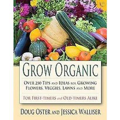 Grow Organic (Paperback)