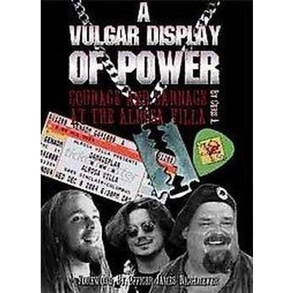 A Vulgar Display of Power (Paperback)