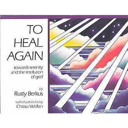 To Heal Again (Reprint) (Paperback)