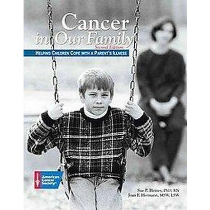 Cancer in Our Family (Paperback)