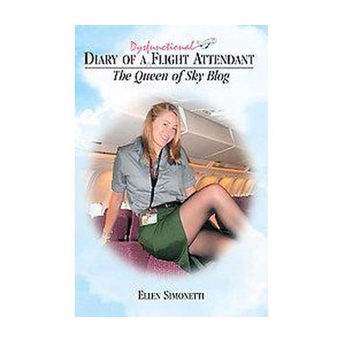 Diary of a Dysfunctioinal Flight Attendant (Hardcover)