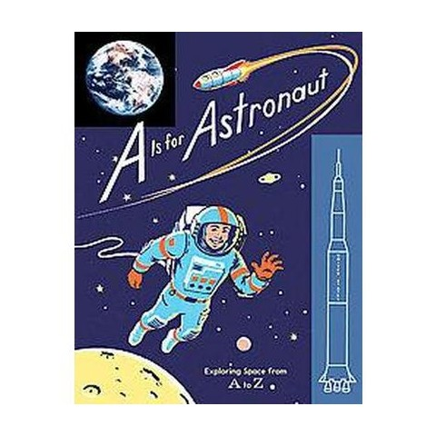 A Is for Astronaut (Hardcover)
