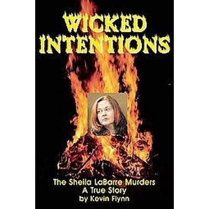 Wicked Intentions (Hardcover)