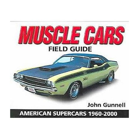 Muscle Cars Field Guide (Paperback)
