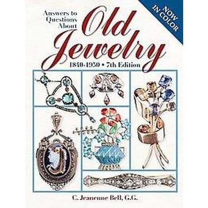 Answers To Questions About Old Jewelry (Original) (Paperback)
