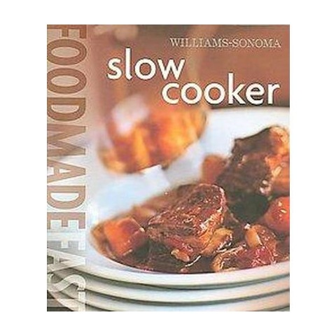 Slow Cooker ( Food Made Fast) (Hardcover)