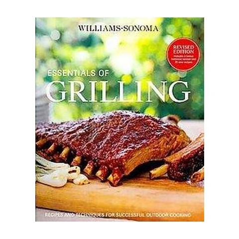 Williams-Sonoma Essentials of Grilling (Revised) (Hardcover)