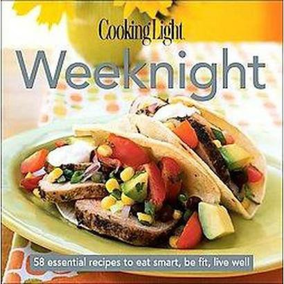 Cooking Light Weeknight (Hardcover)