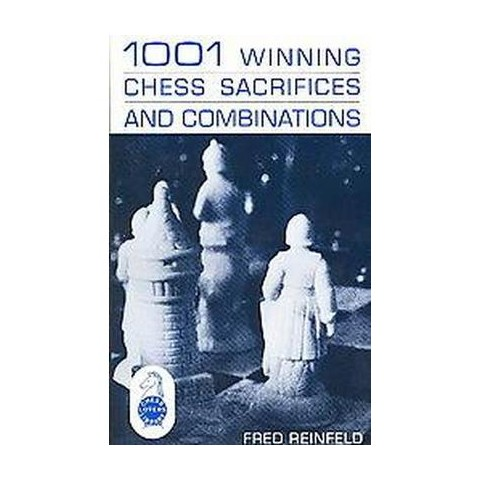 One Thousand and One Winning Chess Sacrifices and Combinations (Paperback)