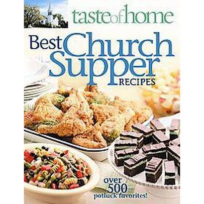 Taste of Home Best Church Supper Recipes (Paperback)