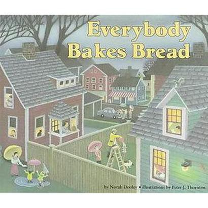 Everybody Bakes Bread (Paperback)