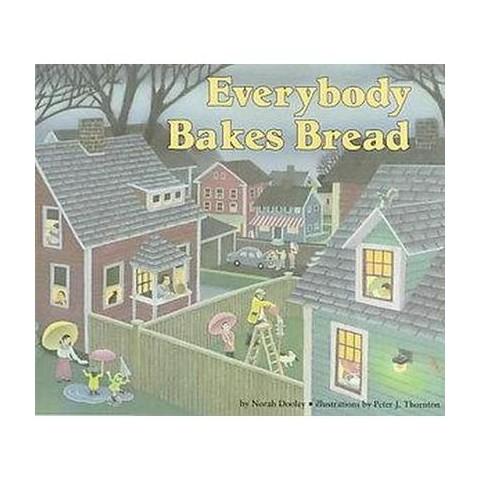 Everybody Bakes Bread (Paperback)