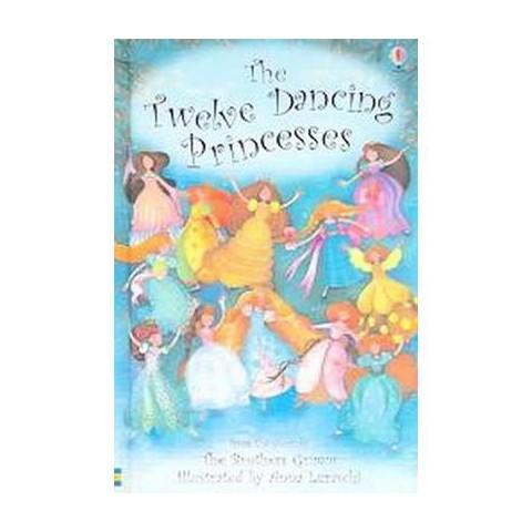 The Twelve Dancing Princesses (Hardcover)