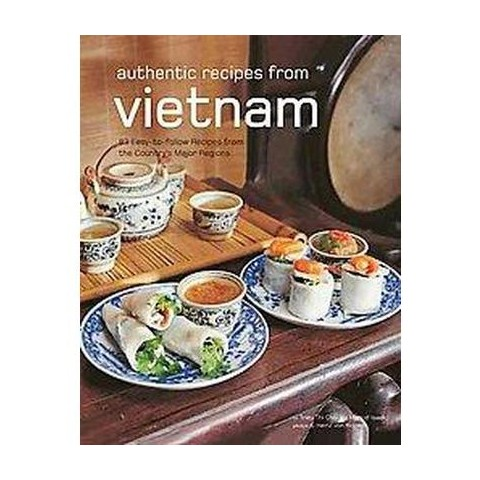 Authentic Recipes from Vietnam (Hardcover)