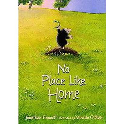 No Place Like Home (Hardcover)