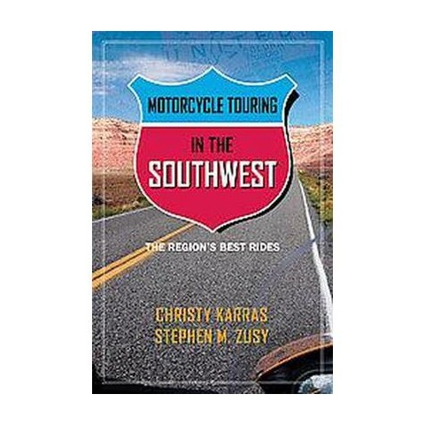 Motorcycle Touring in the Southwest (Paperback)