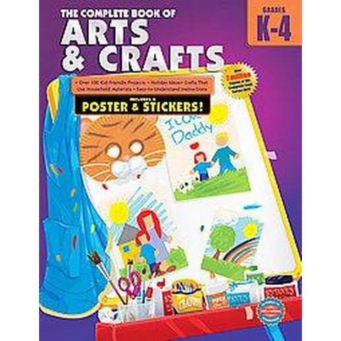 The Complete Book of Arts and Crafts, Grades K-4 (Workbook) (Mixed media product)