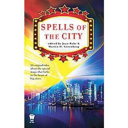 Spells of the City (Original) (Paperback)