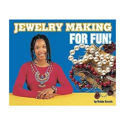 Jewelry Making for Fun! (Hardcover)