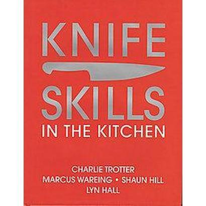 Knife Skills (Hardcover)