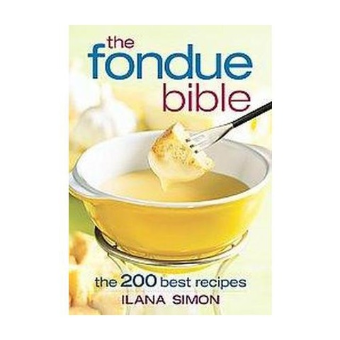 The Fondue Bible (Paperback)