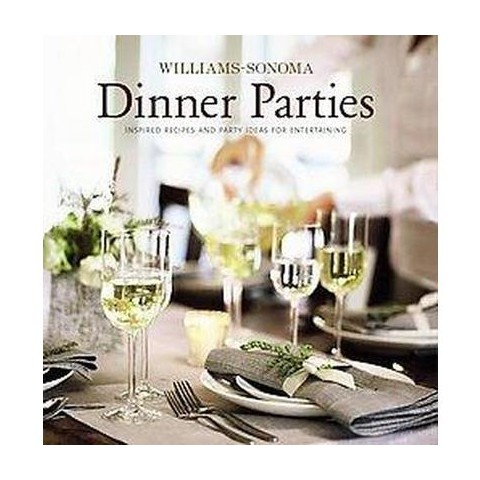 Williams-Sonoma Dinner Parties (Hardcover)