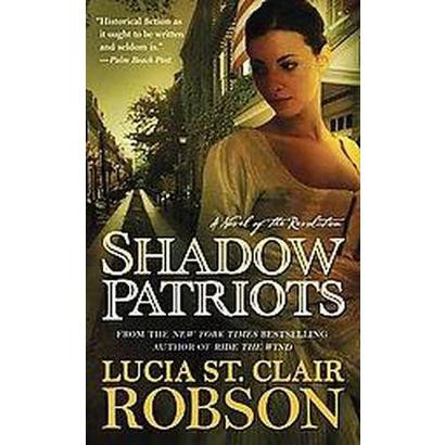 Shadow Patriots (Reprint) (Paperback)